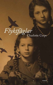 Flyktfåglar (e-bok) av Charlotte Cerps