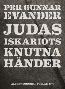 Judas Iskariots knutna händer (e-bok) av Per Gu