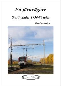 En järnvägare (e-bok) av Per Carlström