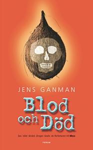 Blod och Död (e-bok) av Jens Ganman