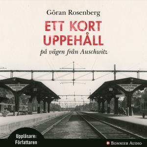 Ett kort uppehåll på vägen från Auschwitz (ljud