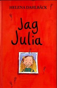 Jag Julia (e-bok) av Helena Dahlbäck