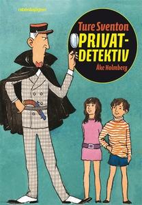 Ture Sventon privatdetektiv (e-bok) av Åke Holm