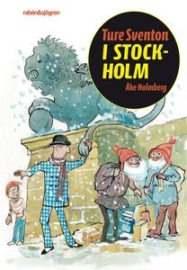 Ture Sventon i Stockholm (e-bok) av Åke Holmber
