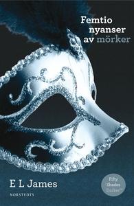Femtio nyanser av mörker (e-bok) av E L James