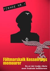 Albert Kesselrings memoarer (e-bok) av Mats Fog