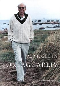Förläggarliv (e-bok) av Per I. Gedin, Per I