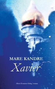 Xavier (e-bok) av Mare Kandre