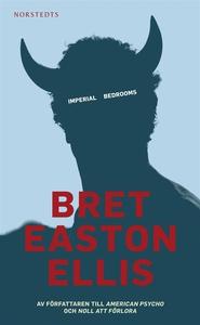 Imperial Bedrooms (e-bok) av Bret Easton Ellis