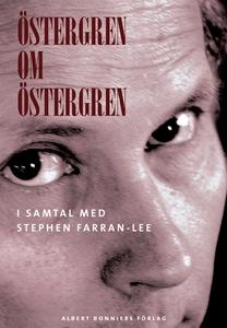 Östergren om Östergren (e-bok) av Stephen Farra