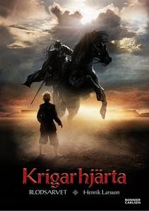 Krigarhjärta (e-bok) av Henrik Larsson