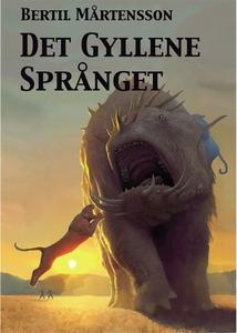 Det Gyllene Språnget (e-bok) av Bertil Mårtenss