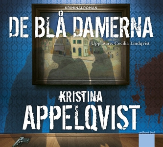 De blå damerna (ljudbok) av Kristina Appelqvist