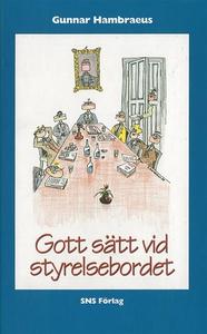 Gott sätt vid styrelsebordet (e-bok) av Gunnar