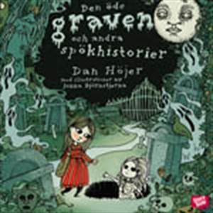 Den öde graven och andra spökhistorier (ljudbok