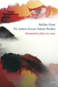 På natten korsar båten floden (e-bok) av Stefan