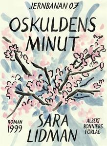 Oskuldens minut (e-bok) av Sara Lidman