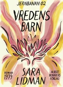 Vredens barn (e-bok) av Sara Lidman