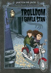 Trolldom i Gamla Stan (e-bok) av Martin Olczak
