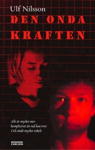 Den onda kraften (e-bok) av Ulf Nilsson