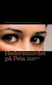Hedersmordet på Pela : Lillasystern berättar (e
