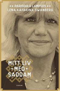 Mitt liv med Saddam (e-bok) av Lena-Katarina Sw