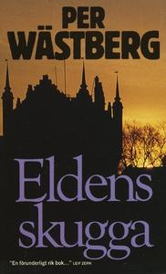 Eldens skugga (e-bok) av Per Wästberg