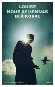Blå koral (e-bok) av Louise Boije af Gennäs, Lo