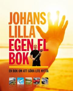 Johans lilla egen el bok - En bok om att göra l