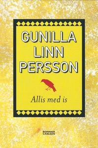 Allis med is (e-bok) av Gunilla Linn Persson, G