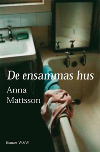 De ensammas hus (e-bok) av Anna Mattsson