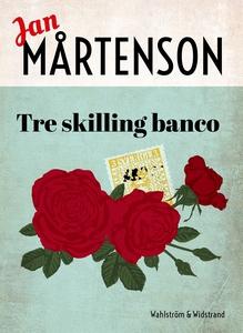 Tre skilling banco (e-bok) av Jan Mårtenson