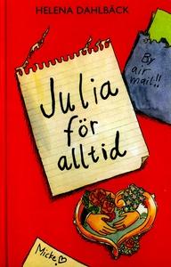 Julia för alltid (e-bok) av Helena Dahlbäck