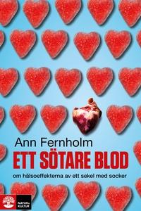 Ett sötare blod (e-bok) av Ann Fernholm