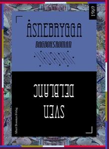 Åsnebrygga : Dagboksroman (e-bok) av Sven Delbl