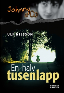 En halv tusenlapp (e-bok) av Ulf Nilsson