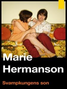 Svampkungens son (e-bok) av Marie Hermanson