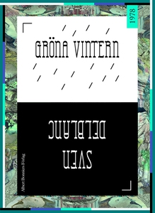 Gröna vintern (e-bok) av Sven Delblanc