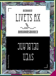 Livets ax : Barndomsminnen (e-bok) av Sven Delb