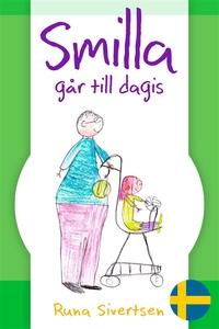 Smilla går till dagis (e-bok) av Runa Sivertsen