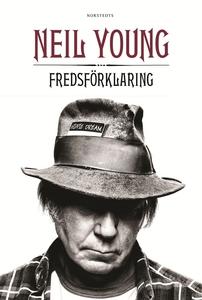 Fredsförklaring (e-bok) av Neil Young