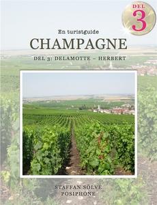 Champagne, en turistguide - del 3 (e-bok) av St