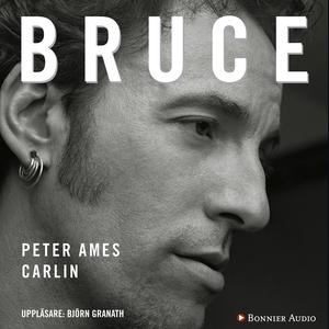 Bruce (ljudbok) av Peter Ames Carlin, Peter Ame