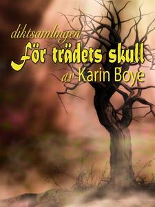 För trädets skull (e-bok) av Karin Boye