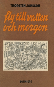 Fly till vatten och morgon (e-bok) av Thorsten