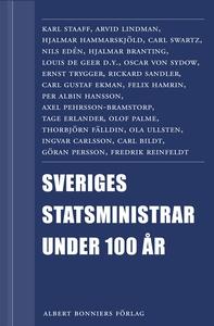 Sveriges statsministrar under 100 år : Samlings
