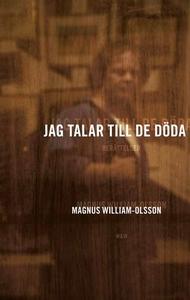 Jag talar till de döda (e-bok) av Magnus Willia
