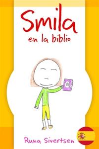 Smila en la biblio (e-bok) av Runa Sivertsen