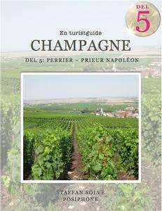 Champagne, en turistguide - del 5 (e-bok) av St