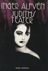 Judiths teater (e-bok) av Inger Alfvén